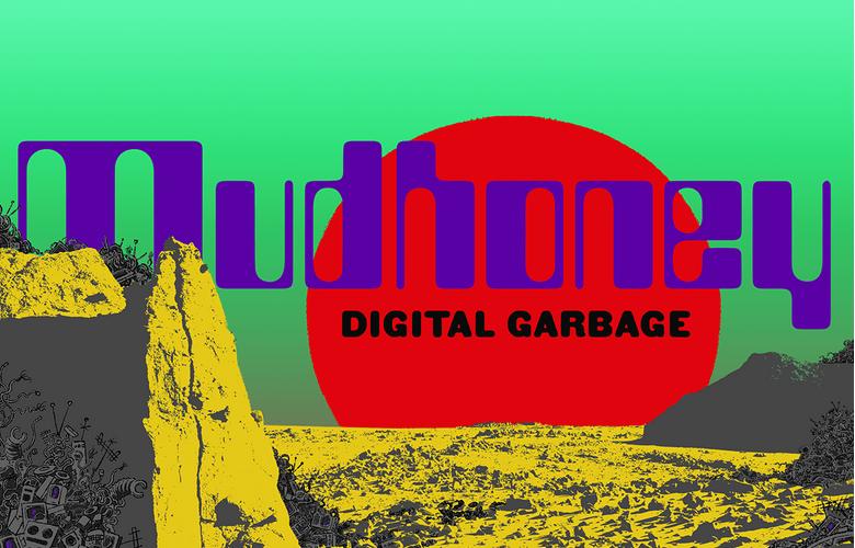 2018年夏、マッドハニー(Mudhoney)の新曲は昔と変わらずグランジ全開だった!